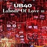 Songtexte von UB40 - Labour of Love III