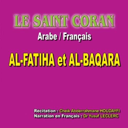 Al Baqara - La vache, 1ère partie (Traduction du sens des versets : Arabe / Français)