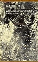 Testimony of the Invisible Man; William Carlos Williams, Francis Ponge, Rainer Maria Rilke, Pablo Neruda.