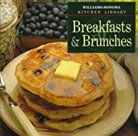 Breakfasts & Brunches (Williams Sonoma Kitchen Library)
