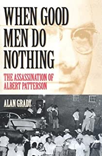 When Good Men Do Nothing: The Assassination of Albert Patterson