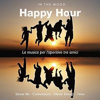 In the Mood: Happy Hour (La musica per l'aperitivo tra amici)
