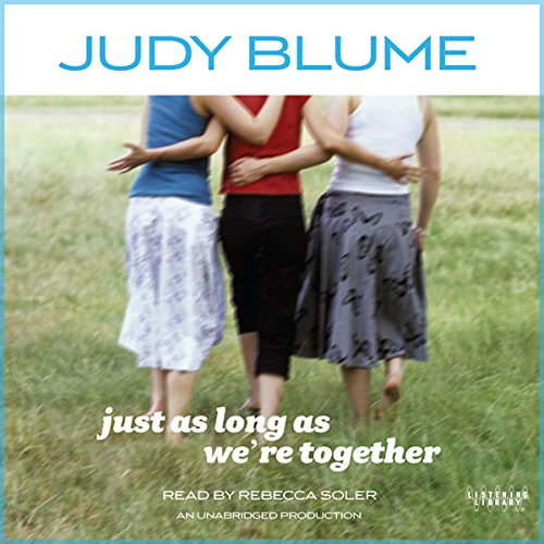 Just as Long as We're Together audiobook cover art