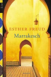 Marrakesch Esther Freud