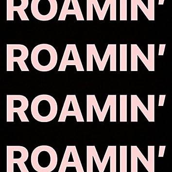 Roamin'