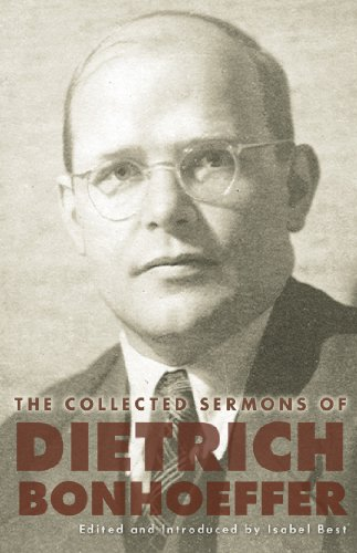 The Collected Sermons of Dietrich Bonhoeffer: Volume 2 (English Edition)