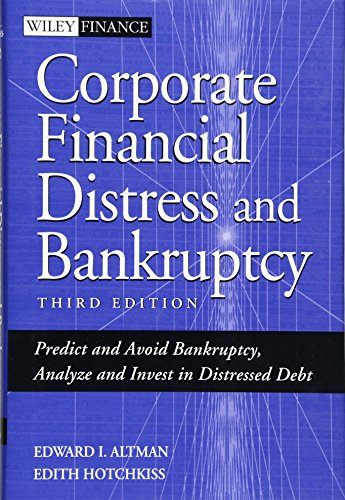 Corporate Financial Distress and Bankruptcy: Predict and...