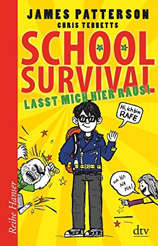 School Survival - Lasst mich hier raus (Reihe Hanser)
