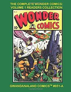 The Complete Wonder Comics: Volume 1 Readers Collection: Gwandanaland Comics #651-A:  Starring Grim Reaper, Wonderman, Spe...