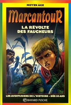 La Révolte des faucheurs - Book  of the Marcantour