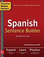 Spanish Sentence Builder (Practice Makes Perfect)