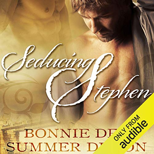 Seducing Stephen Audiobook By Bonnie Dee, Summer Devon cover art