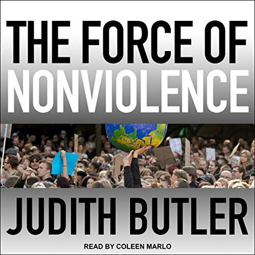 The Force of Nonviolence audiobook cover art