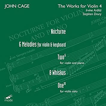 Cage: The Works for Violin, Vol. 4