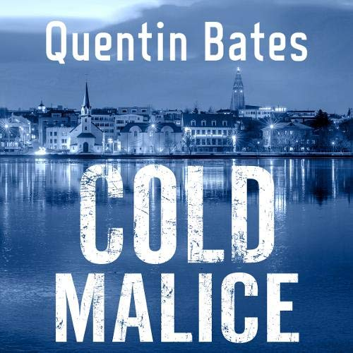Cold Malice Audiobook By Quentin Bates cover art