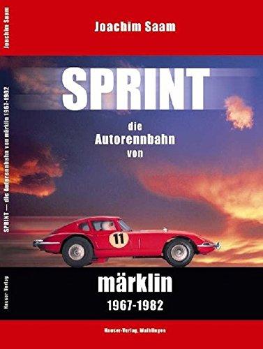 Sprint: Die Autorennbahn von Märklin 1967-1982
