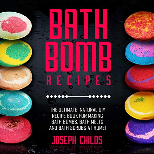 Bath Bomb Recipes audiobook cover art