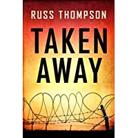 Taken Away: Easy-to-Read Novel for Teens