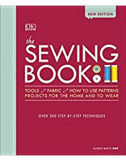 The Sewing Book New Edition: Over 300 Step-by-Step Techniques (Dk Crafts)