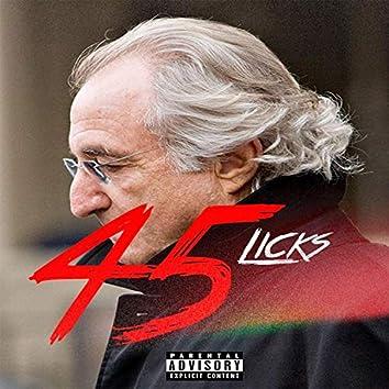 45 Licks