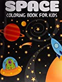 Space Coloring Book for Kids: Fantastic Outer Space Coloring with Planets, Astronauts, Space Ships, Rockets (Children's Coloring Books)