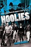Hoolies by Garry Bushell (26-Apr-2010) Paperback