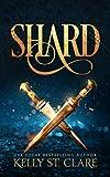 Shard: A Tainted Accords Novella (The...