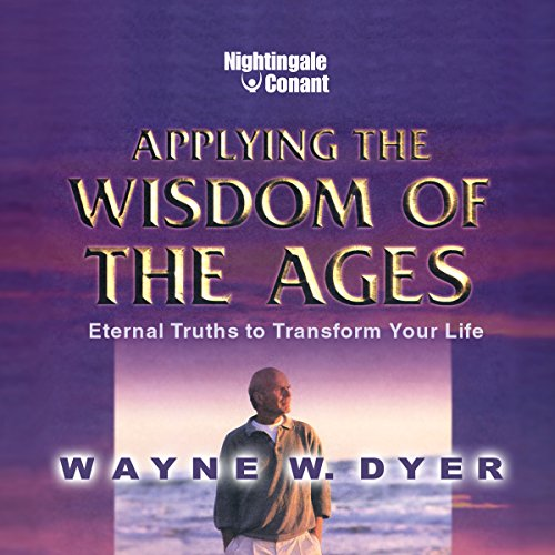 Applying the Wisdom of the Ages audiobook cover art