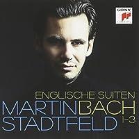 Bach: Englische Suiten 1-3 by MARTIN STADTFELD (2013-10-29)