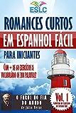 Romances Curtos em Espanhol Fácil para Iniciantes com + de 60 exercícios & Vocabulário de 200 palavras: 'O Farol no Fim do Mundo' de Júlio Verne (Aprenda espanhol) (Cadernos de Leitura ESLC Livro 1)