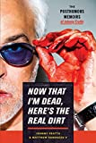 Now That I'm Dead, Here's The Real Dirt: The Posthumous Memoirs of Johnny Fratto