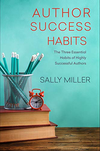 Author Success Habits by Sally Miller ebook deal