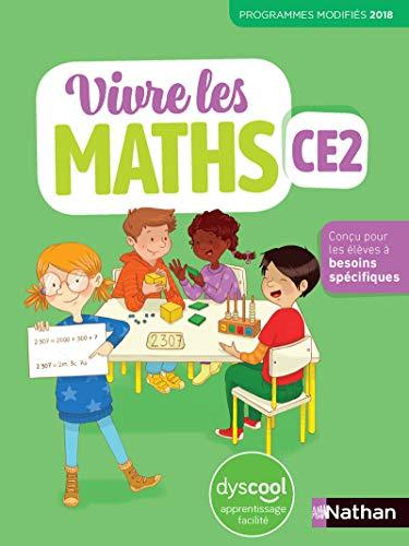 Vivre les maths - Pour les élèves Dys CE2