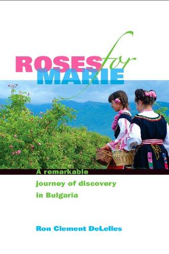 Roses For Marie, A Remarkable Journey of Discovery in ...