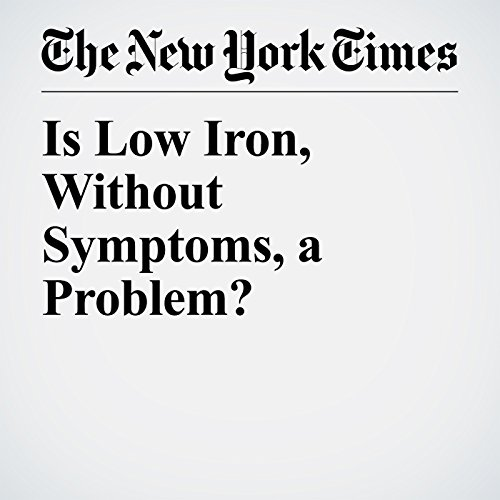 Is Low Iron, Without Symptoms, a Problem? copertina