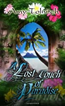 A Lost Touch of Paradise: Book Two in the Lost Touch Series