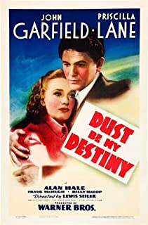 Dust Be My Destiny Movie Poster (27 x 40 Inches - 69cm x 102cm) (1939) Style B -