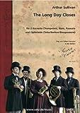 The Long Day closes: para 2corneta (trompeta), cuerno, trombón y ophicleide (Tuba/barítono) Partitura y Voces