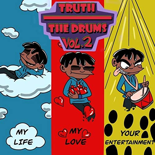Truth Over the Drums, Vol. 2 [Explicit]