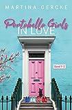 Portobello Girls in Love: Sammelband 1-3