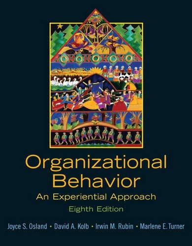 Organizational Behavior: An Experiential Approach