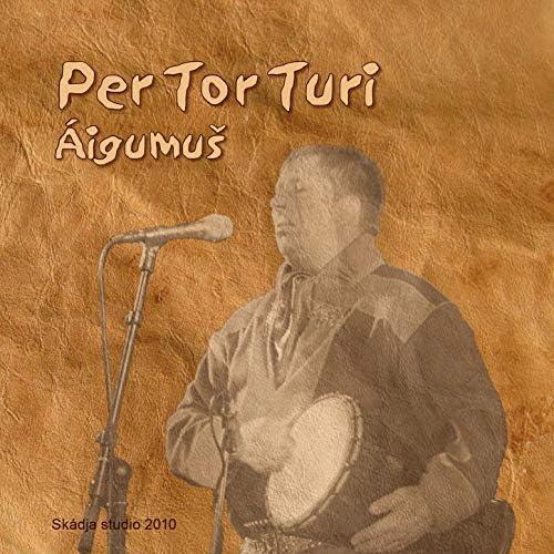 Per Tor Turi feat. Magnus Vuolab