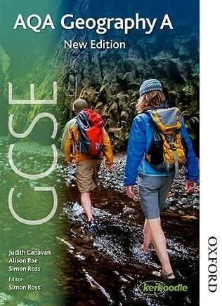 AQA GCSE Geography A New Edition by Simon Ross Judith Canavan Alison Rae(2014-11-01)