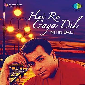 Hai Re Gaya Dil