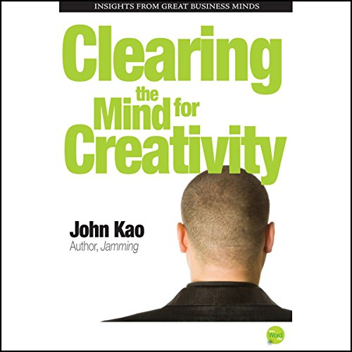 Clearing the Mind for Creativity audiobook cover art