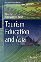 Tourism Education and Asia (Perspectives on Asian Tourism)