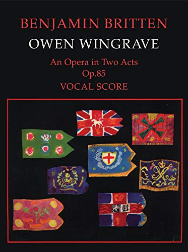 Owen Wingrave: An Opera in 2 Acts Op. 85: Libretto by Myfanwy Piper based on the short story by Henry James: Vocal Score (Faber Edition)