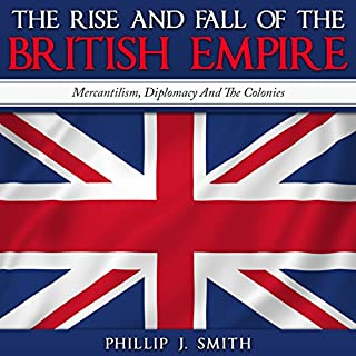 The Rise and Fall of the British Empire cover art