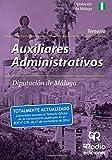 Auxiliares Administrativos de la Diputación de Málaga. Temario (Oposiciones)
