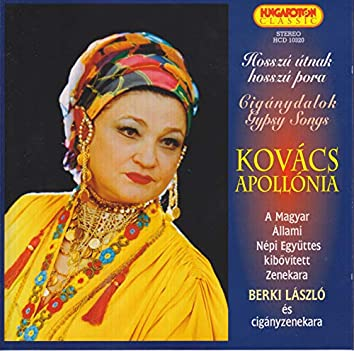 Gypsy Songs As Sung by Apollonia Kovacs